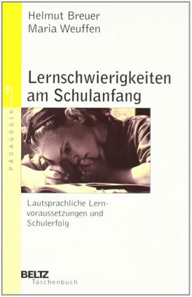 Breuer, H.;Weuffen,M.(2006): Lernschwierigkeiten am Schulanfang